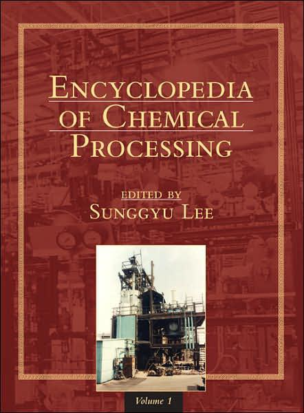 Textbook cover of Encyclopedia of Chemical Processing