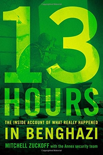 Book cover of 13 Hours: The Inside Account of What Really Happened in Benghazi