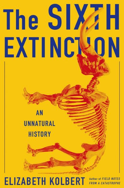 Book cover of The Sixth Extinction: An Unnatural History